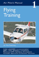 The Air Pilot's Manual: v. 1: Flying Training