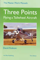 Three Points: Flying a Tailwheel...