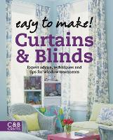 Curtains & Blinds: Expert Advice, Techniques and Tips for Sewers