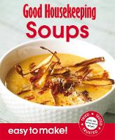 Soups: Over 100 Triple-Tested Recipes