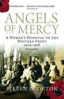 Angels of Mercy: Nurses on the ...