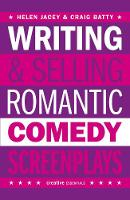 Writing and Selling - Romantic Comedy...