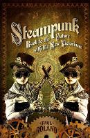 Steampunk: Back to the Future with ...