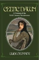 Celtic Dawn: A Portrait of Irish...