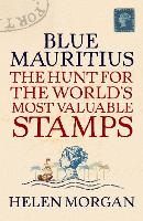 Blue Mauritius: The Hunt for the...