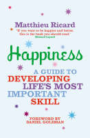 Happiness: A Guide to Developing...