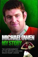 Michael Owen - My Story: The...