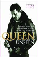 Queen Unseen: My Life with the...