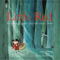 Little Red: A Howlingly Good Fairy...
