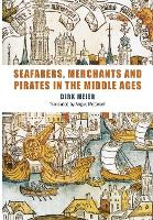 Seafarers, Merchants and Pirates in...