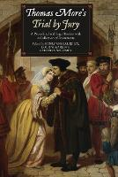 Thomas More's Trial by Jury: A...