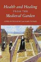 Health and Healing from the Medieval...