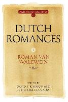 Dutch Romances I - Roman Van Walewein