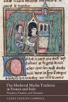 The Medieval Merlin Tradition in...