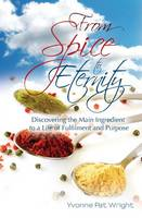 From Spice to Eternity