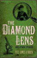 The Diamond Lens and Other Stories