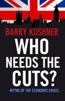 Who Needs the Cuts?: Myths of the...