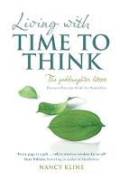 Living with Time to Think: The...