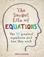 The Secret Life of Equations: The 50...