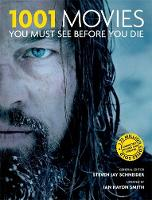 1001: Movies You Must See Before You Die