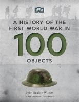 A History of the First World War in...