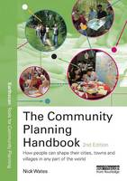The Community Planning Handbook: How...