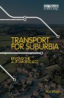 Transport for Suburbia: Beyond the...