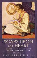 Scars Upon My Heart: Women's Poetry...