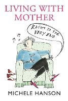 Living with Mother: Right to the Very...