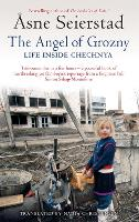 The Angel of Grozny: Life Inside...