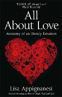 All About Love: Anatomy of an Unruly...