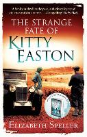 The Strange Fate of Kitty Easton