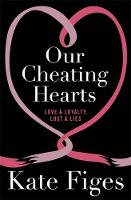 Our Cheating Hearts: Love and ...