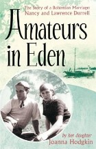 Amateurs in Eden: The Story of a...