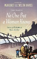 No One But a Woman Knows: Stories of...