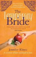 The Temporary Bride: A Memoir of Food...