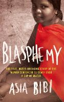 Blasphemy: The True, Heartbreaking...