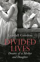 Divided Lives: Dreams of a Mother and...