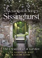 Vita Sackville West's Sissinghurst:...