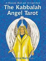 The Kabbalah Angel Tarot: A Heavenly...