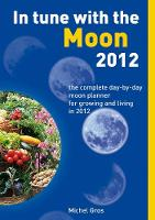 In Tune with the Moon 2012: The...