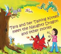 Tara and Her Talking Kitten Meet the...