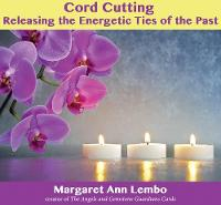 Cord Cutting: Releasing the Energetic...
