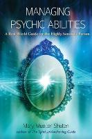 Managing Psychic Abilities: A Real...