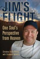 Jim's Flight: One Soul's Perspective...