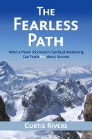 The Fearless Path: What a Movie...