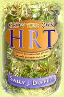 Grow Your Own HRT: Sprout ...