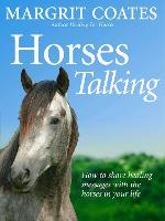 Horses Talking: How to Share Healing...