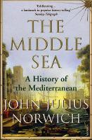 The Middle Sea: A History of the...