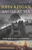 Battle at Sea: From Man-of-war to...